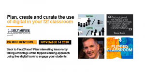 Plan, create and curate the use of digital in your f2f classroom.